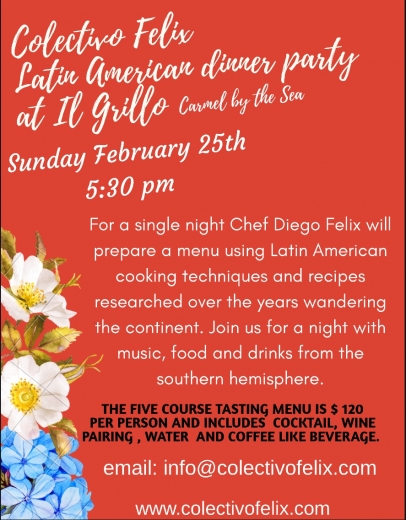 Colectivo Felix dinner party on Sunday, February 25 in Carmel